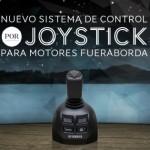 Nuevo Sistema De Control Joystick para motores Fueraborda